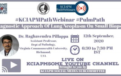 """SEPTEMBER 2020: Report of  7th #KCIAPMPathWebinar ON Saturday, September 12, 2020 at 6:30 PM – 7:30 PM On #PulmPath topic """" Diagnostic Approach Of Lung Neoplasms On Small Biopsy"""""""